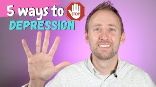 5 Tips To STOP depression!