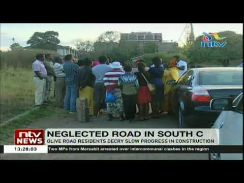 Olive road residents of South C decry slow progress in road construction