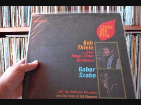 Bob Thiele & Gabor Szabo - Eight Miles High online metal music video by BOB THIELE