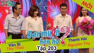 Văn Vĩ - Thu Thảo | Thanh Hải - Nguyên Thy | WANNA DATE | Tập 203 | 18/09/2016
