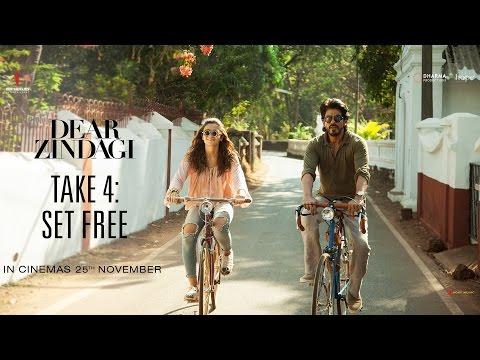 Dear Zindagi | Take 4 : Set Free | Alia Bhatt, Shah Rukh Khan | In Cinemas Now