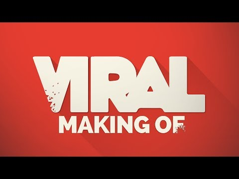 MAKING OF - VIRAL