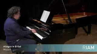 Allegro in B flat: Wolfgang Amadeus Mozart - RIAM Grade I 2019
