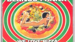 Blanco Panna - We Love Pizza (Margherita Extended)
