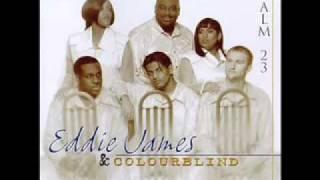 Psalms 23 by Eddie James & Colourblind