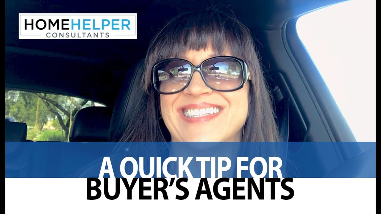 A Quick Tip for Buyer's Agents