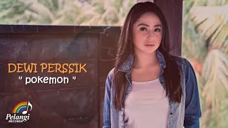 Dewi Perssik - Pokemon (Official Lyric Video)