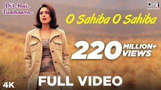 Gambar cover O Sahiba O Sahiba Full Video- Dil Hai Tumhaara | Preity Zinta & Arjun Rampal | Sonu Nigam