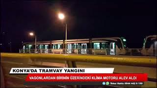 Konya'da tramvayda yangın çıktı