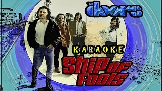 The Doors * Karaoke Of Ship Of Fools