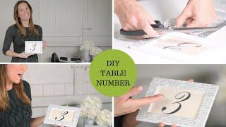 DIY Wedding Decor Sparkle Table Numbers Tutorial