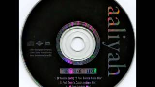 Aaliyah - The Thing I Like (PAUL GOTEL'S DEEP DUBBY MIX)