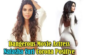 Actress Natasha Suri is C0r0nA Positive l Natasha Suri l Bollywood Actress l Indian Supermodel