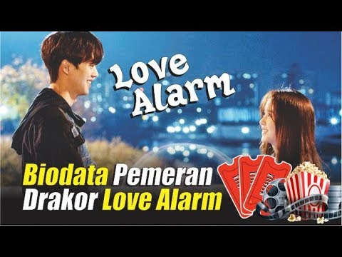 Biodata pemain love alarm  daftar lengkap pemeran drakor love alarm
