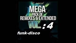 MEGA REMIXES FUNK - DISCO 2018 VOL : 4