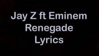 Jay Z ft Eminem   Renegade Lyrics