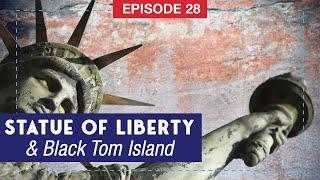 The Mandela Effect, Statue of Liberty & Black Tom Island