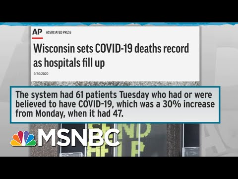 WH Cautions WI Amid Rampant Covid Spread; Trump Plans Rallies In Wisconsin | Rachel Maddow | MSNBC