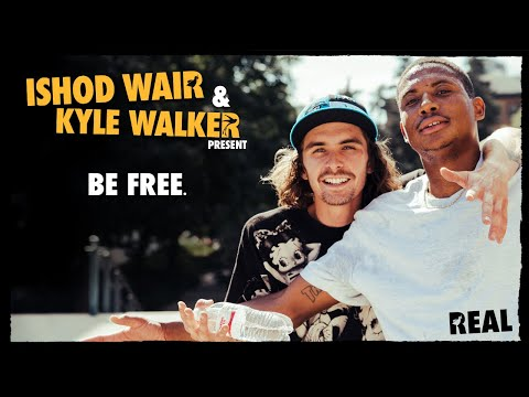 """preview image for Ishod Wair & Kyle Walker's """"BE FREE"""" video"""