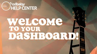 CD Baby Help Center - Welcome to your Dashboard!