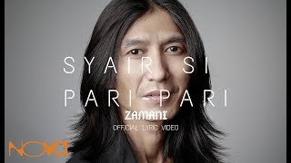 ZAMANI - Syair Si Pari-Pari (Official Lyric Video)