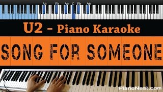 U2 - Song for Someone  - LOWER Key (Piano Karaoke / Sing Along)