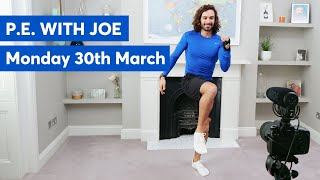 P.E with Joe | Monday 30th March 2020