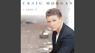 Craig Morgan Look At Us