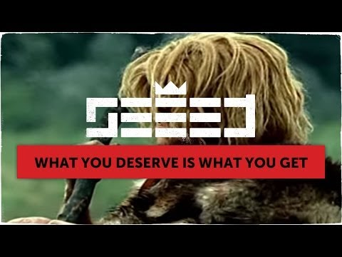 Seeed - What You Deserve Is What You Get (official Video)