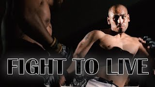 Fight to Live - TRAILER