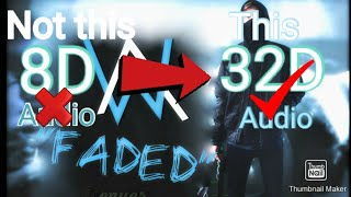 Alan Walker - Faded [32D AUDIO|  NOT 8D and 16D audio/24d audio] 🎧