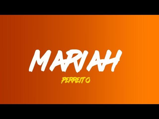 Mariah -  Perreito  (Lyrics translation in English)