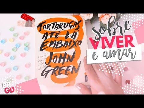 SORTEIO | Tartarugas Até Lá Embaixo (John Green) | Resenha | por Borogodó