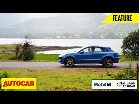 Mobil1 Presents Great Car Great Road | Porsche Macan Turbo | Autocar India
