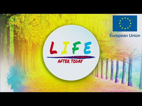 Life After Today   European Union Project 2019   final Version