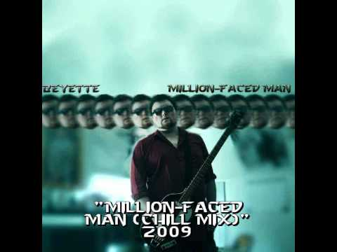 Beyette - Million-Faced Man (Chill Mix)