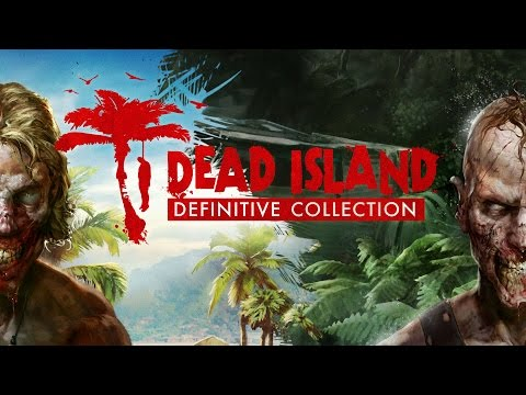 Dead Island Definitive Collection - Announcement Trailer [UK] thumbnail