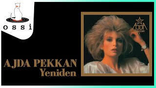 Ajda Pekkan  / Yeniden (Official Audio)