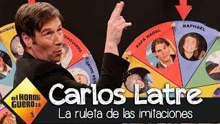 El Hormiguero 3.0 - Carlos Latre y la ruleta de las imitaciones