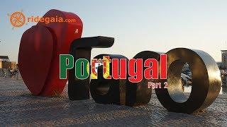 Ep 88 - Portugal (part 2) - Motorcycle Trip Around Europe