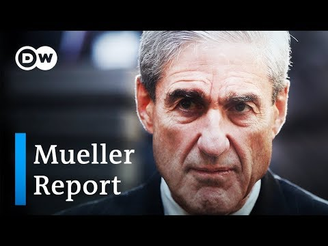 Mueller Report: Will it prove collusion between Trump and Russia? | DW News| DW News