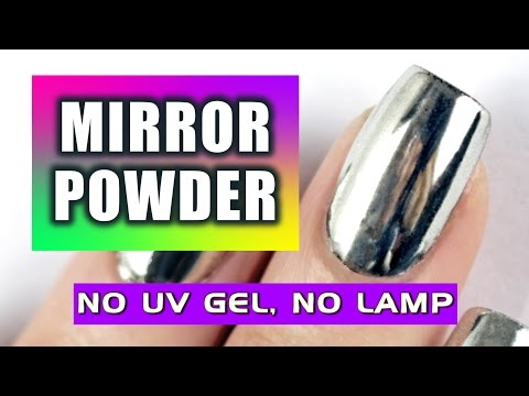 ★ NEW: LET'S TRY MIRROR POWDER NAILS!  NO UV GEL And NO LAMP ★