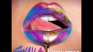 Jason Derulo - Swalla feat. Nicki Minaj  Ty Dolla $ign [MP3 Free Download]