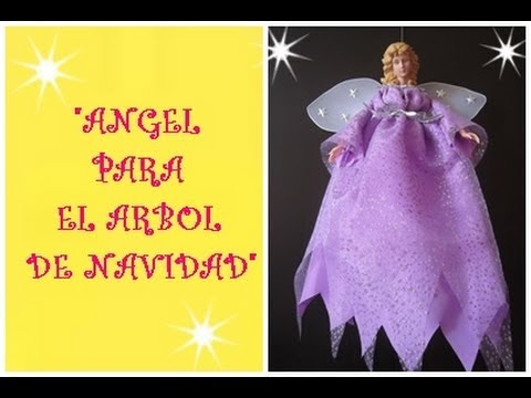 MANUALIDADES:ANGEL PARA ADORNAR EL ARBOL DE NAVIDAD