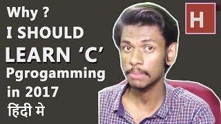 Download Youtube: why i should learn C programming at 2017 in hindi