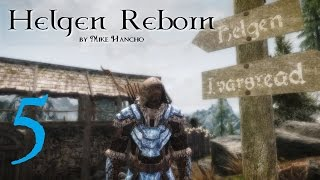 SKYRIM MOD: Helgen Reborn #5 | Let's Play