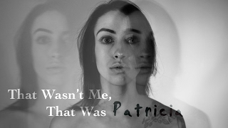 Anna Clendening - That' Wasn't Me, That Was Patricia