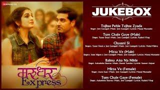 Marudhar Express - Full Movie Audio Jukebox | Kunaal Roy Kapur & Tara Alisha Berry | Jeet Gannguli