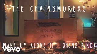The Chainsmokers & Jhené Aiko - Wake Up Alone (Audio)