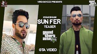 Sun Fer | Teaser In  GTA 5 | Khan Bhaini |GTA Punjabi Video | Latest Punjabi Song 2020